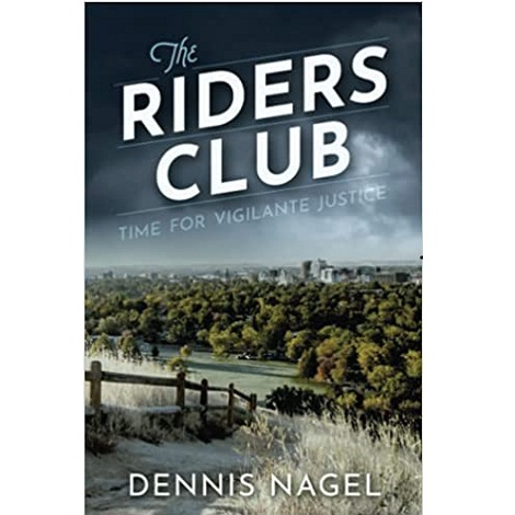 The Riders Club by Dennis Nagel