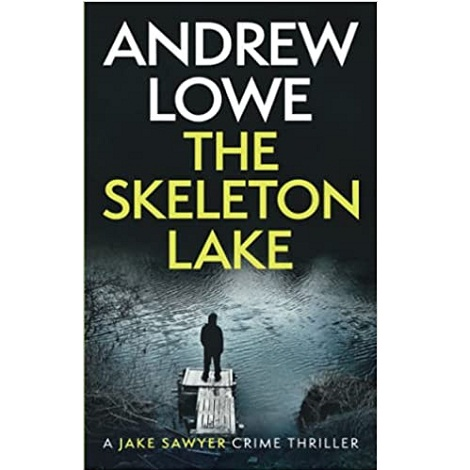 The Skeleton Lake by Andrew Lowe