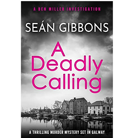 A Deadly Calling by Seán Gibbons