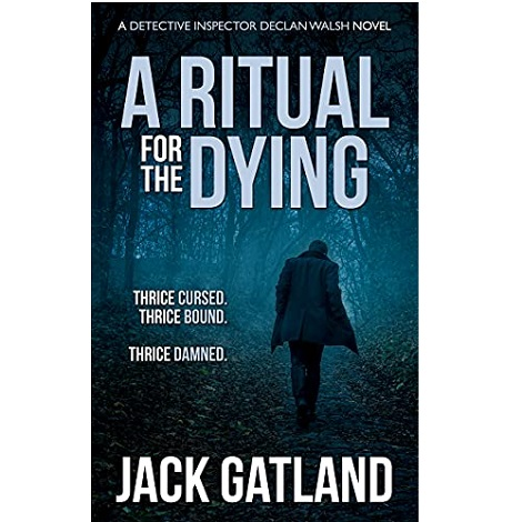 A Ritual For the Dying by Jack Gatland