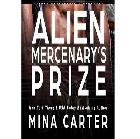Alien Mercenary's Prize by Mina Carter