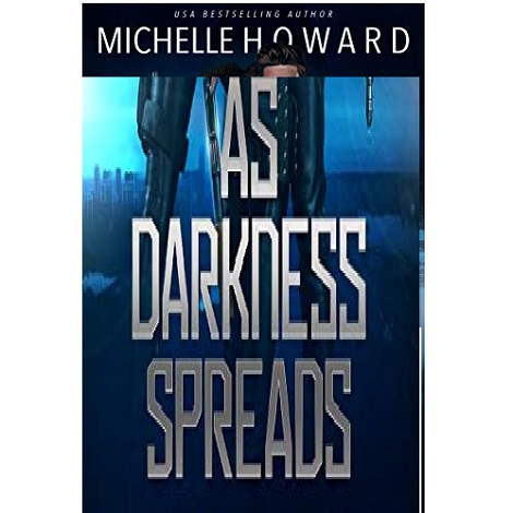 As Darkness Spreads by Michelle Howard