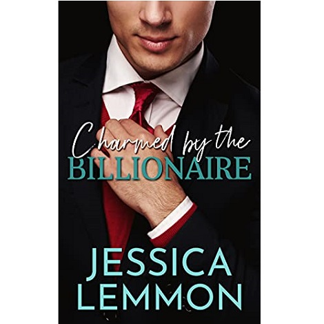 Charmed By the Billionaire by Jessica Lemmon