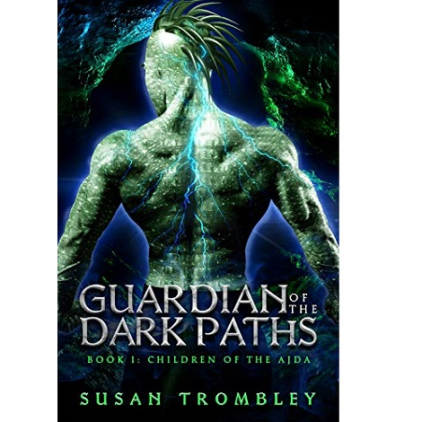 Guardian of the Dark Paths by Susan Trombley