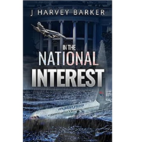 In The National Interest by J Harvey Barker