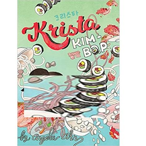Krista Kim Bap by Angela Ahn