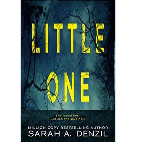 Little One by Sarah A. Denzil