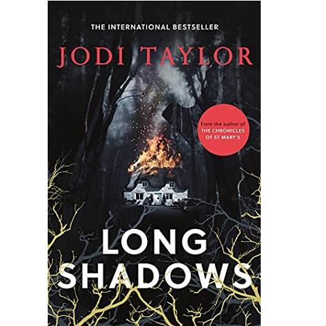Long Shadows by Jodi Taylor