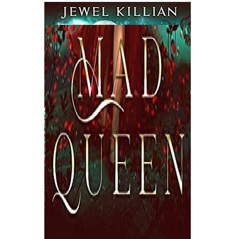 Mad Queen by Jewel Killian