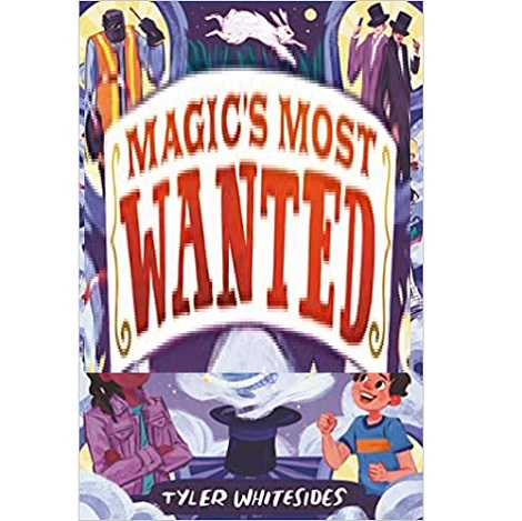 Magic's Most Wanted by Tyler Whitesides