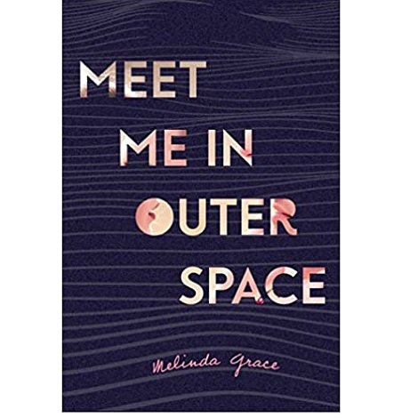 Meet Me in Outer Space by Melinda Grace