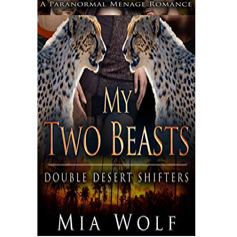 My Two Beasts by Mia Wolf