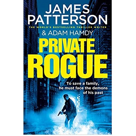 Private Rogue by James Patterson