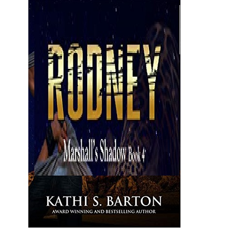 Rodney by Kathi S. Barton