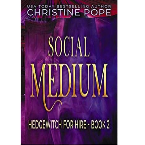Social Medium by Christine Pope
