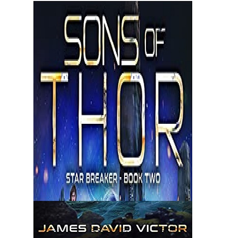 Sons of Thor by James David Victor