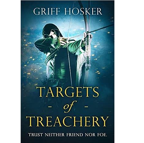 Targets of Treachery by Griff Hosker
