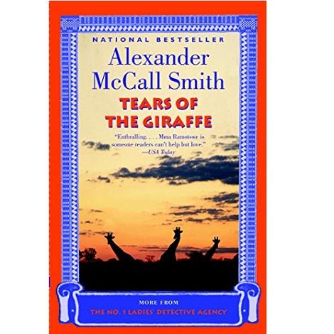 Tears of the Giraffe by Alexander McCall Smith