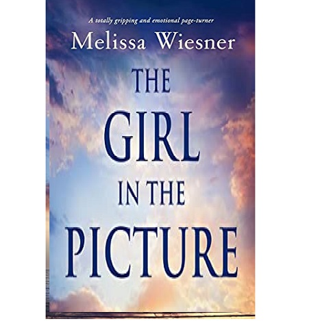 The Girl in the Picture by Melissa Wiesner