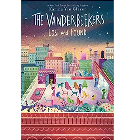 The Vanderbeekers Lost and Found by Karina Yan Glaser