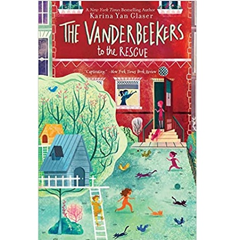 The Vanderbeekers to the Rescue by Karina Yan Glaser