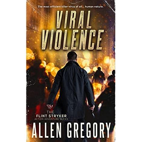 Viral Violence by Allen Gregory