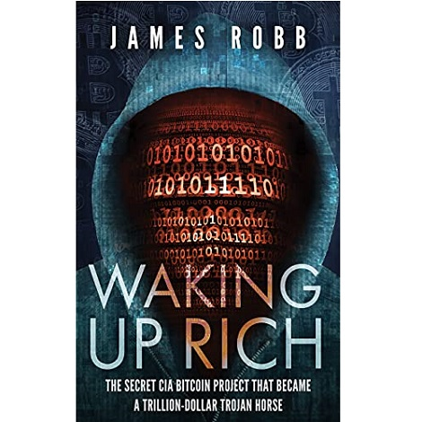 Waking Up Rich by James Robb