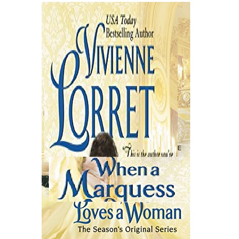 When a Marquess Loves a Woman by Vivienne Lorret