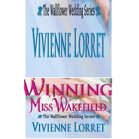 Winning Miss Wakefield by Vivienne Lorret