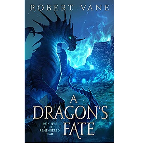 A Dragon's Fate by Robert Vane