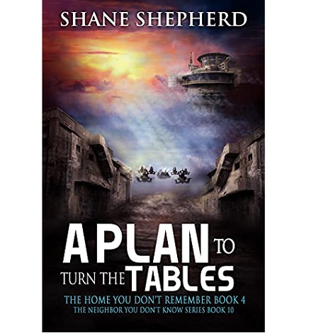 A Plan To Turn The Tables by Shane Shepherd