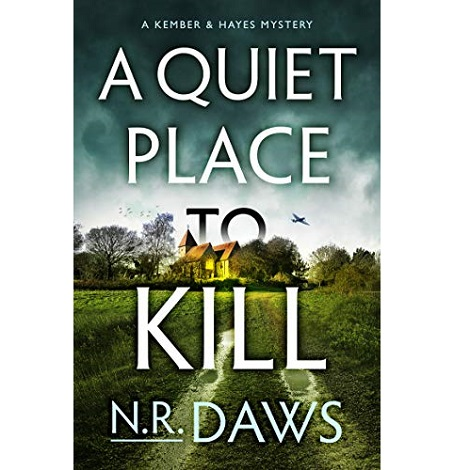A Quiet Place to Kill by N.R. Daws