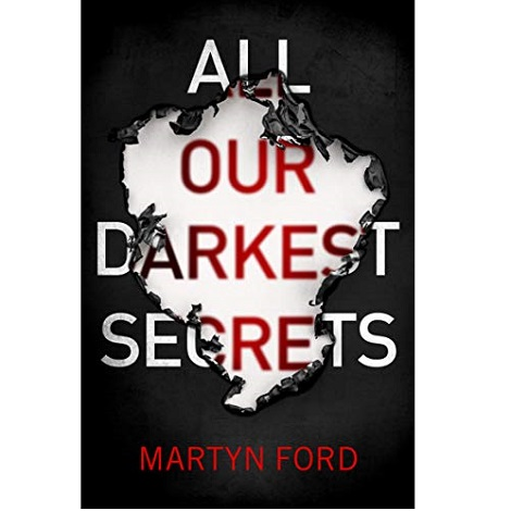All Our Darkest Secrets by Mart