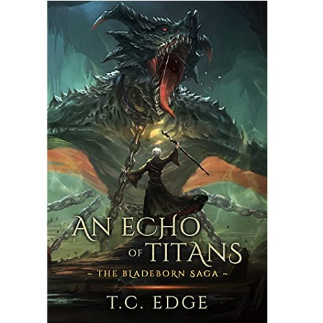 An Echo of Titans by T.C. Edge
