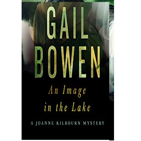 An Image in the Lake by Gail Bowen