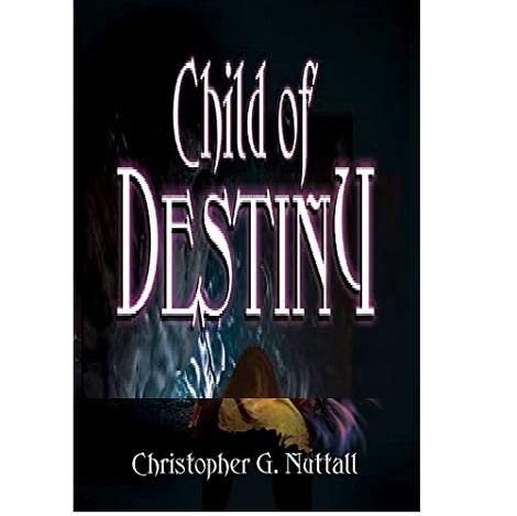Child of Destiny by Christopher G. Nuttall