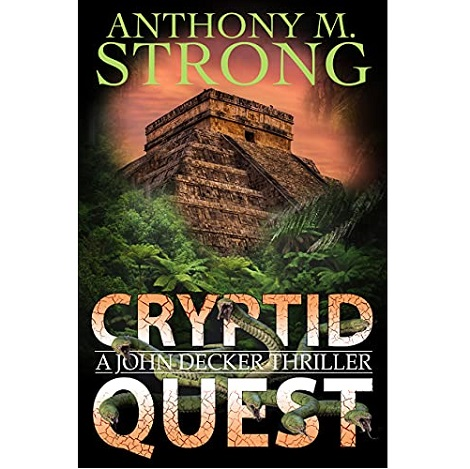 Cryptid Quest by Anthony M. Strong