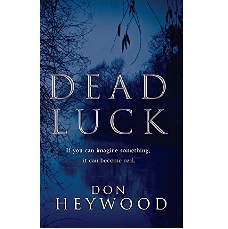 Dead Luck by Don Heywood