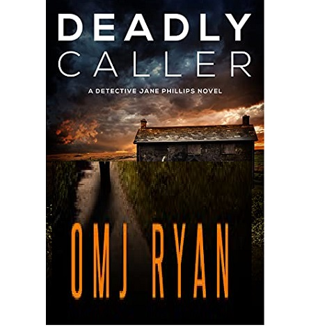 Deadly Caller by OMJ Ryan