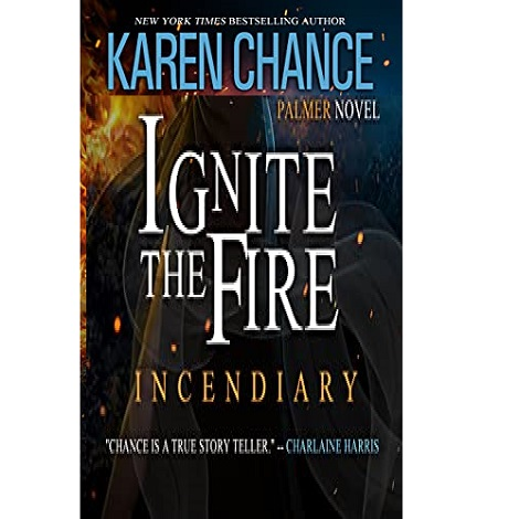 Ignite the Fire by Karen Chance