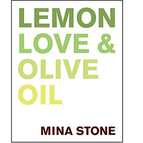 Lemon, Love & Olive Oil by Mina Stone