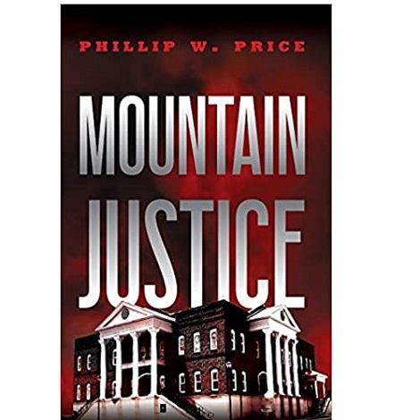 Mountain Justice by Phillip W Price