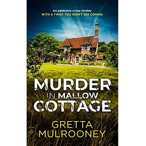 Murder in Mallow Cottage by Gretta Mulrooney