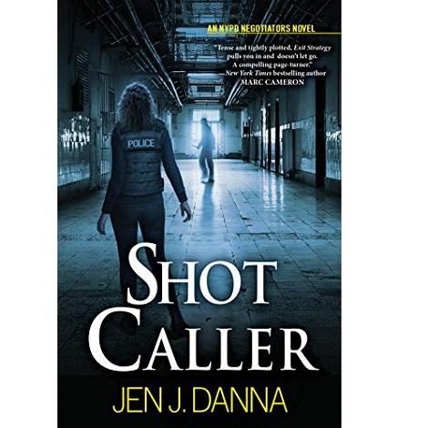 Shot Caller by Jen J. Danna