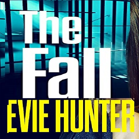 The Fall by Evie Hunter