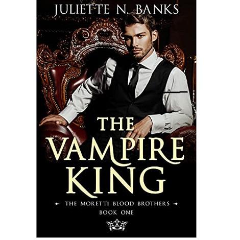 The Vampire King by Juliette N. Banks