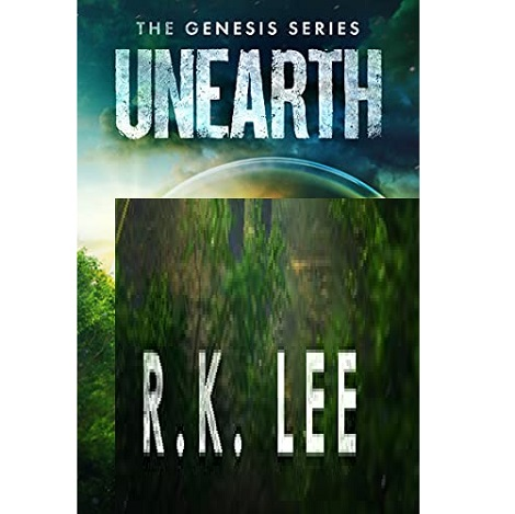 Unearth by R. K. Lee